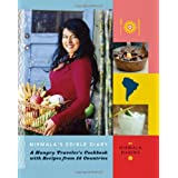 Nirmala's Edible Diary: A Hungry Traveler's Cookbook with Recipes from 14 Countries ~ Nirmala Narine
