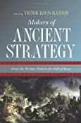 Amazon.com: Makers of Ancient Strategy: From the Persian Wars to the Fall of Rome (9780691137902): Victor Davis Hanson: Books