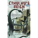 Cthulhu's Reignby Darrell Schweitzer