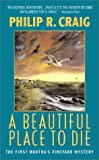 A Beautiful Place to Die (Martha's Vineyard Mysteries (Avon Books)) (0380711559) by Craig, Philip R.