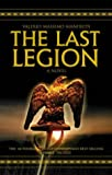 The Last Legion (0330426567) by Valerio Massimo Manfredi