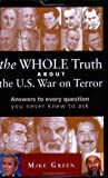 The WHOLE Truth About the U.S. War on Terror