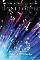 Loving You Easy (a Loving On The Edge Novel)