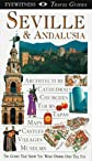 Seville and Andalucia (Eyewitness Travel Guides)
