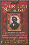 The Classic Slave Narratives (0606240160) by Gates, Henry Louis