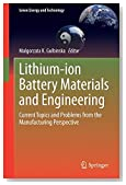 Lithium-ion Battery Materials and Engineering: Current Topics and Problems from the Manufacturing Perspective (Green Energy and Technology)