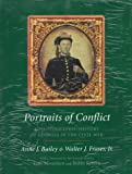 PORTRAITS OF CONFLICT - A PHOTOGRAPHIC HISTORY OF GEORGIA IN THE CIVIL WAR (1557284210) by Bailey, Anne J. & Fraser, Walter J., Jr.