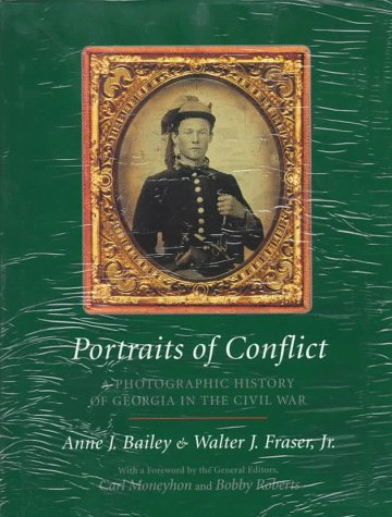 Portraits of Conflict: A Photographic History of Georgia in the Civil War