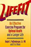 Lifefit: An Effective Exercise Program for Optimal Health and a Longer Life