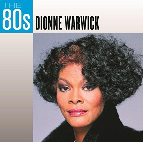 Dionne Warwick - The 80