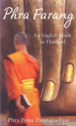 Phra Farang: An English Monk in Thailand