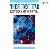 echange, troc Various Artists - Slide Guitar: Bottles Knives & Steel