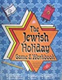 img - for The Jewish Holiday Game and Workbook book / textbook / text book