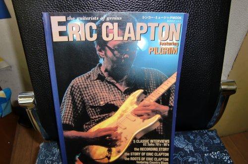 天才ギタリスト エリック・クラプトン featuring PILGRIM