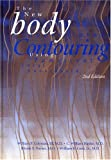 Body Contouring:  The New Art of Liposculpture Using Tumescent Local Anesthesia, 2nd Edition