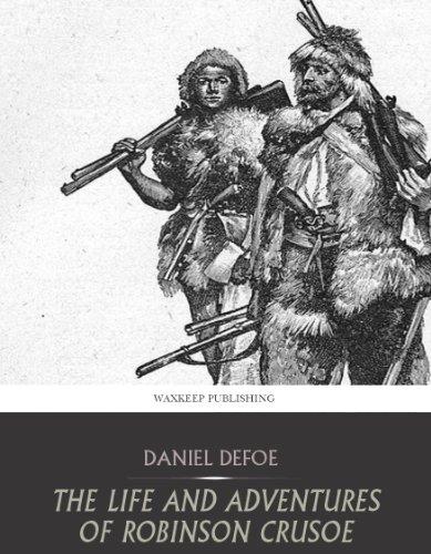 an analysis of the life of robinson crusoe retold by daniel defoe Recensionein lingua inglese del romanzo robinson crusoe scritto dal celebre scrittore inglese daniel defoe.