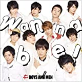 Wanna be!♪BOYS AND MEN