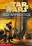 The Star Wars Jedi Apprentice #14: The Ties That Bind