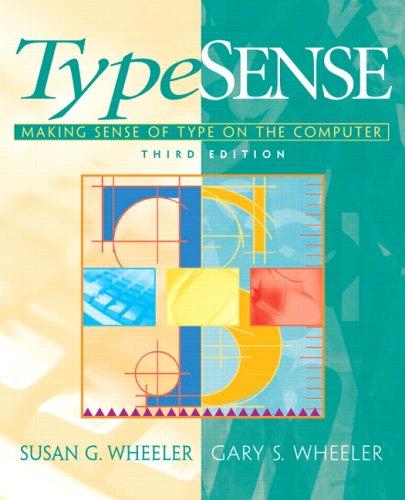 TypeSense: Making Sense of Type on the Computer (3rd...