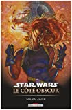 echange, troc Timothy Zahn, Michael-A Stackpole, Carlos Ezquerra - Star Wars le côté obscur, Tome 6 : Mara Jade