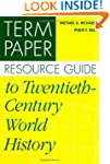 Term Paper Resource Guide to Twentiet...