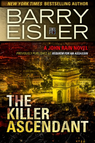 The Killer Ascendant (Previously Published as Requiem for an Assassin) (A John Rain Novel) PDF