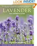 Lavender: The Grower's Guide