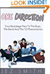 One Direction: Your Backstage Pass To...