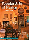 Popular Arts of Mexico, 1850-1950
