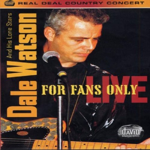 Dale Watson & His Lone Stars - For Fans Only Live (Dvd)