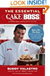 The Essential Cake Boss: Bake Like th...
