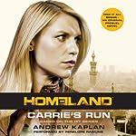 Carrie's Run: A Homeland Novel | Andrew Kaplan