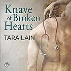 Knave of Broken Hearts (       ungekürzt) von Tara Lain Gesprochen von: K.C. Kelly