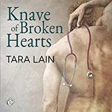 Knave of Broken Hearts (       UNABRIDGED) by Tara Lain Narrated by K.C. Kelly