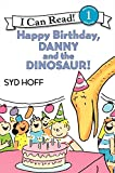 Happy Birthday, Danny and the Dinosaur! (I Can Read Level 1)