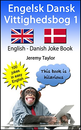 Jeremy Taylor - Engelsk Dansk Vittighedsbog 1: English Danish Joke Book (Language Learning Joke Books) (English Edition)