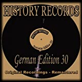 History Records - German Edition 30 (Original Recordings - Remastered)