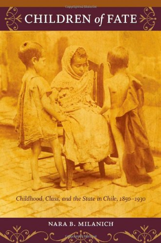 Children of Fate: Childhood, Class, and the State in...