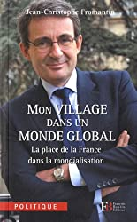Mon village dans un monde global : La place de la France dans la mondialisation
