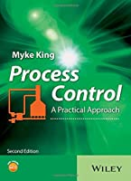Process Control: A Practical Approach, 2nd Edition Front Cover