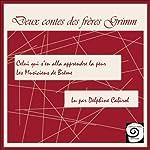 Deux contes des Frères Grimm |  Frères Grimm