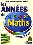 Maths (6e, 5e, 4e, 3e) : Les ann�es d...
