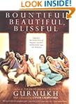 Bountiful, Beautiful, Blissful: Exper...