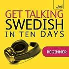 Get Talking Swedish in Ten Days Rede von Regina Harkin Gesprochen von:  Teach Yourself Languages