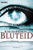 Bluteid: Die Rachel-Morgan-Serie 8 - Roman (German Edition)