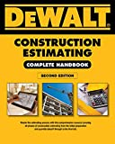 img - for DEWALT Construction Estimating Complete Handbook: Excel Estimating Included (DEWALT Series) book / textbook / text book