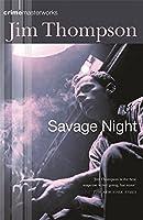 Savage Night (CRIME MASTERWORKS)