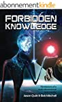 Forbidden Knowledge: Revelations of a...
