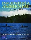 img - for Ingenieria Ambiental - 2 Edicion (Spanish Edition) by Gary W. Heinke (2000-03-03) book / textbook / text book