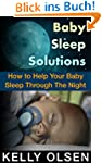 Baby Sleep Solution: How to Help Your...